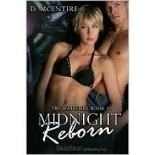 Midnight Reborn (The Watchers, #1) - D. McEntire