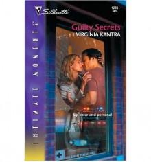 Guilty Secrets - Virginia Kantra