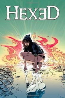 Hexed - Michael Alan Nelson, Emma Ríos, Cris Peter