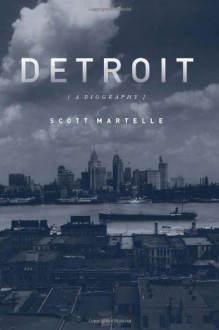 Detroit: A Biography (Audio) - Scott Martelle, William Hughes