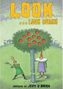 Look . . . Look Again! - John O'Brien