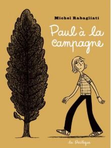 Paul à la campagne - Michel Rabagliati