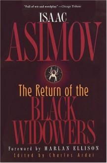 The Return of the Black Widowers - Isaac Asimov, Harlan Ellison, Charles Ardai, William Brittain