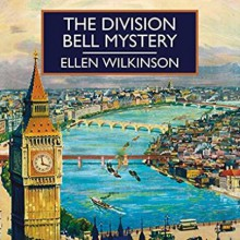The Division Bell Mystery - Peter Wickham,Anne Dover,Ellen Wilkinson