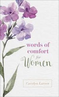 Words of Comfort for Women - Larsen, Carolyn