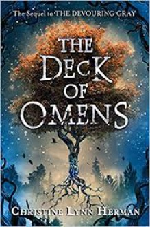 The Deck of Omens - Christine Lynn Herman