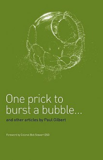 One Prick to Burst a Bubble - Paul Gilbert