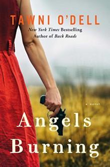 Angels Burning - Tawni O'Dell
