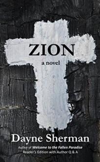 Zion: A Novel - Dayne Sherman