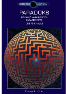 Paradoks. Dziewięć największych zagadek fizyki - Jim Al-Khalili