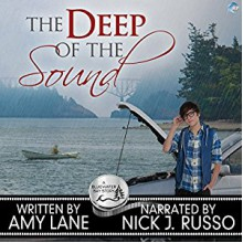 The Deep of the Sound - Amy Lane,Nick J. Russo