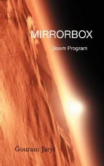 Mirrorbox: Doom Program - Gouram Jaryi