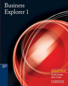 Business Explorer 1 Student's book (Business Explorer) - Gareth Knight, Mark O'Neil