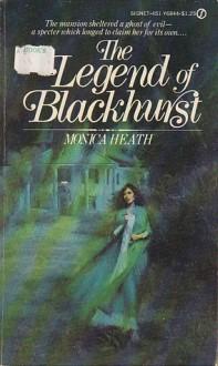 The Legend of Blackhurst - Monica Heath