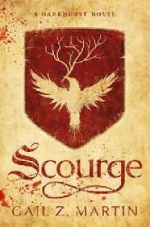 Scourge: A Darkhurst Novel - Gail Z Martin