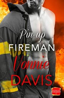 Pin-Up Fireman: HarperImpulse Contemporary Romance - Vonnie Davis