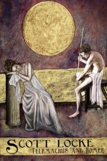 Telemachus and Homer - Scott Locke, Russel D James, Mandem