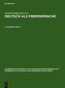 Deutsch Als Fremdsprache: Teilband - Gerhard Helbig