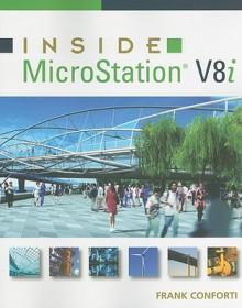 Inside MicroStation V8i [With CDROM] - Frank Conforti