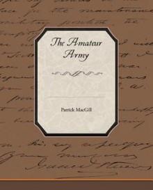 The Amateur Army (eBook) - Patrick MacGill