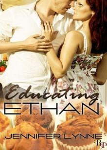 Educating Ethan - Jennifer Lynne