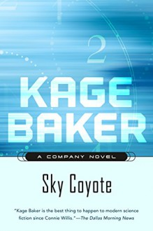 Sky Coyote - Kage Baker