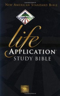 Life Application Study Bible, NASB - Anonymous, Ronald A. Beers