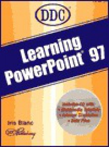 Learning Microsoft PowerPoint 97 - DDC Publishing