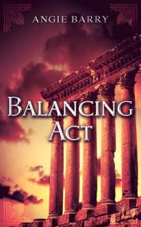 Balancing Act - Angie Barry
