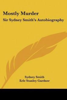 Mostly Murder - Sidney Smith