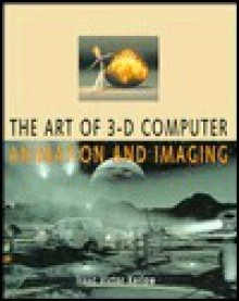 The Art of 3-D Computer Animation and Imaging - Isaac V. Kerlow