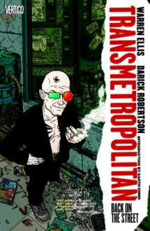 Transmetropolitan, Vol. 1: Back on the Street (New Edition) - Warren Ellis, Garth Ennis, Darick Robertson