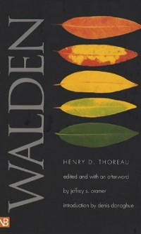 Walden - Henry David Thoreau, Denis Donoghue, Jeffrey S. Cramer