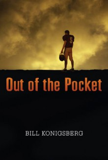 Out of the Pocket - Bill Konigsberg
