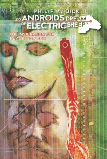 Do Androids Dream of Electric Sheep? (Comic Adaptation) #2 - Philip K. Dick, Tony Parker