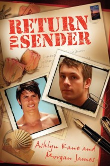 Return to Sender - Ashlyn Kane, Morgan James
