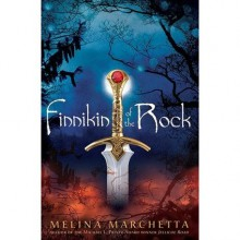Finnikin of the Rock (Lumatere Chronicles, #1) - Melina Marchetta