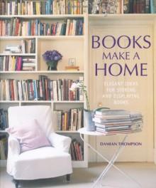 Books Make a Home - Damian Thompson