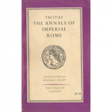 The Annals of Imperial Rome - Tacitus, Michael Grant