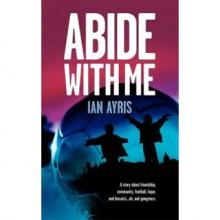 Abide with Me - Ian Ayris