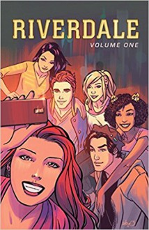 Riverdale Vol. 1 - Roberto Aguirre-Sacasa,Alitha Martinez,Joe Eisma