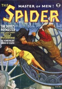 The Spider Vol. 2: The Devil's Paymaster & The Benevolent Order of Death - Norvell W. Page, Will Murray, Anthony Tollin