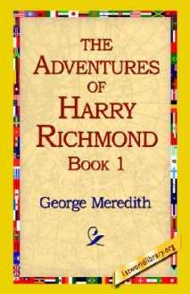 The Adventures of Harry Richmond Part 1 - George Meredith