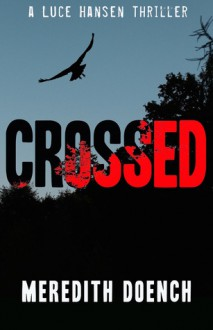 Crossed - Meredith Doench