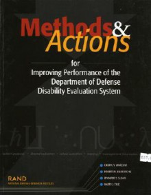 Methods and Actions for Improving Performance of the Department of Defense Disability Evaluation System 2002 - Cheryl Y. Marcum, Harry Thie