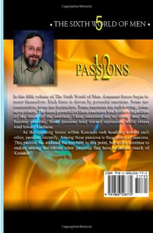 The Sixth World of Men (12 Passions) (Volume 5) - Walter E. Mark
