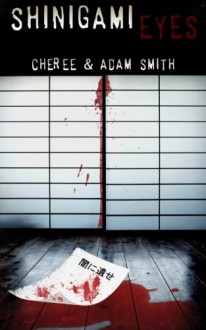 Shinigami Eyes - Cheree Smith, Adam Smith