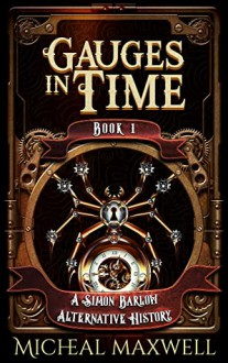 Gauges in Time - Micheal Maxwell