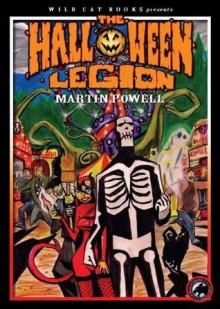 The Halloween Legion - Martin Powell