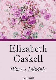 Północ i Południe - Elizabeth Gaskell